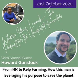 How to create a sustainable business model for Kelp Farming - From the Podcast Where Ideas Launch featuring Howard Gunstock and Host Katherine Ann Byam